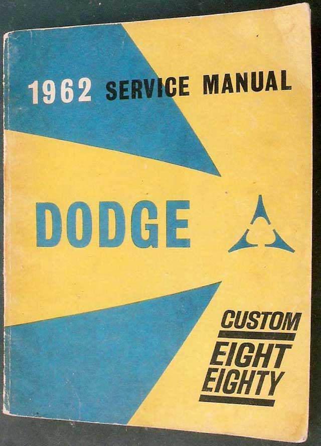 62-dodge-custom-880-service-manual
